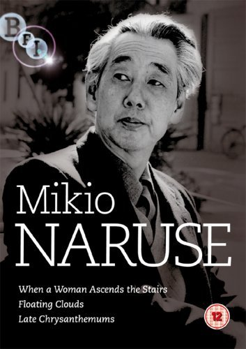 Mikio Naruse Collection 3-DVD Set ( Ukigumo / Onna ga kaidan wo agaru toki / Bangiku ) ( Floating Clouds / When a Woman Ascends the Stairs / Late Chrysanthemums ) [ NON-USA FORMAT, PAL, Reg.2 Import - United Kingdom ] - Ascend Collection