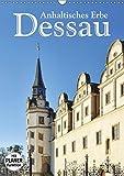 Dessau - Anhaltisches Erbe (Wandkalender 2018 DIN A3 hoch): Stadt, Parks, Bauhaus (Geburtstagskalender, 14 Seiten ) (CALVENDO Orte) [Kalender] [Apr 01, 2017] LianeM, k.A.