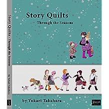 Story Quilts - Through the Seasons by Yukari Takahara (2014-08-02)