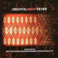 Oriental Night Fever by Materiali Sonori