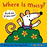 Where Is Maisy? (Maisy Lift-the-flap Book)