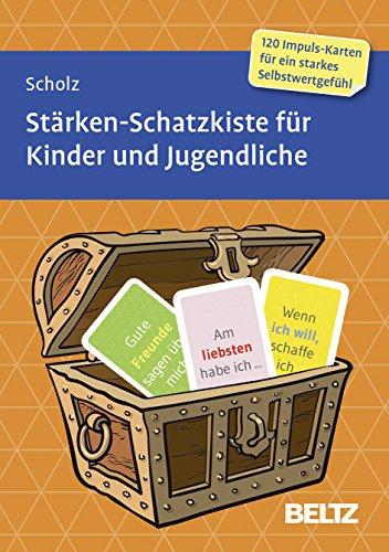 Stärken-Schatzkiste für Kinder und Jugendliche: 120 Karten mit 16-seitigem Booklet in stabiler Box, Kartenformat 5,9 x 9,2 cm (Beltz Therapiekarten)