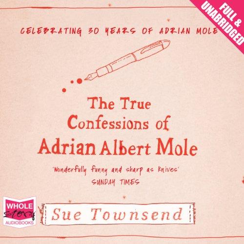 The True Confessions of Adrian Albert Mole (Adrian Mole-tagebücher)
