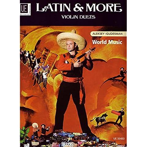 Latin & More Violin Duets: UE33653 by Aleksey Ingudesman (1-Jan-2011) Sheet music