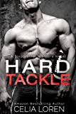 Hard Tackle (A Stepbrother Warriors Novel)