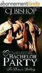 BACHELOR PARTY (The Phoenix Wedding B...