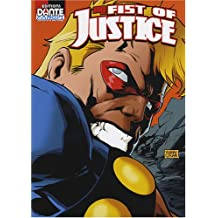 Fist of Justice, Tome 1 :