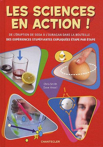 Les sciences en action !