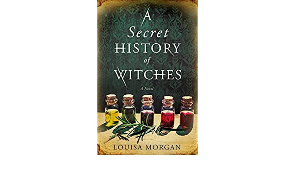 A secret history of witches english edition ebook louisa morgan a secret history of witches english edition ebook louisa morgan amazon amazon media eu s rl fandeluxe Image collections