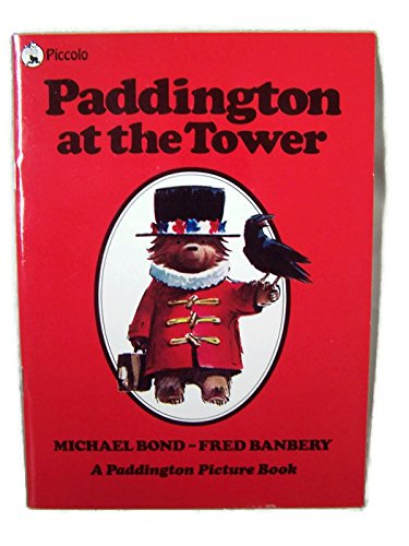 Paddington at the Tower