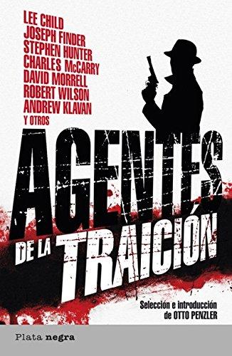 Agentes de la traición (Plata negra) por Otto Penzler