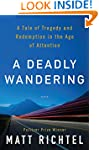 A Deadly Wandering: A Tale of Tragedy...