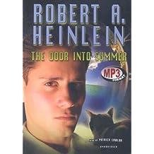 The Door Into Summer by Robert A Heinlein (2006-01-01)