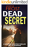 DEAD SECRET a gripping detective thriller full of suspense (English Edition)