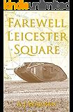 Farewell, Leicester Square (London Irish Rifles Book 2)