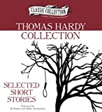 Thomas Hardy Collection: Selected Short Stories (Classic Collection (Brilliance Audio))