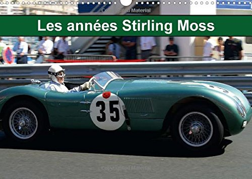 Les annees Stirling Moss 2015: Les annee...