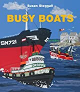 Busy Boats by Susan Steggall (2012-04-05)