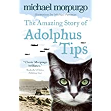 The Amazing Story of Adolphus Tips (English Edition)