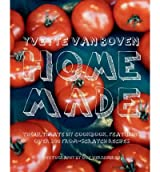 Home Made [ HOME MADE ] by Van Boven, Yvette (Author) Sep-01-2011 [ Hardcover ]