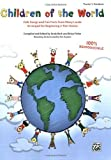 Children of the World: Folk Songs and Fun Facts from Many Lands, Arranged for Beginning 2-Part Voices (English Edition)