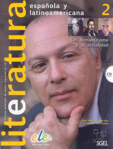 Literatura espanola y latinoamericana. Con CD Audio. Per le Scuole superiori: 2