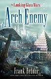 ArchEnemy (Looking Glass Wars)