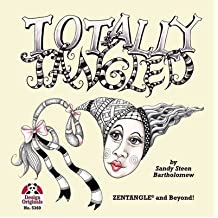 [(Totally Tangled: Zentangle and Beyond)] [ By (author) Sandy Steen Bartholomew ] [December, 2012]