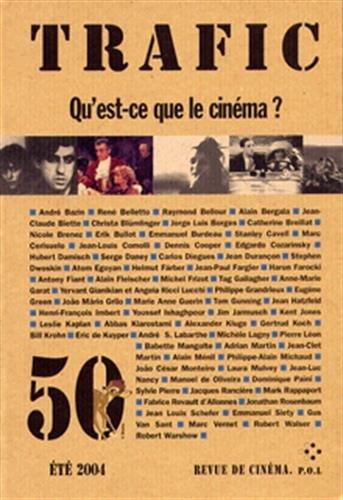 Trafic, numéro 50 : Qu'est-ce que le cinéma ? par Collectifs