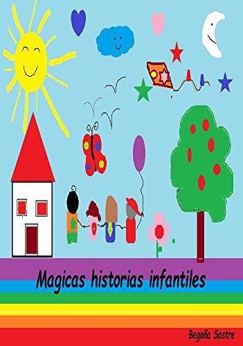 CUENTOS INFANTILES (Mágicas historias infantiles)
