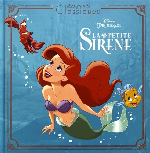 LA PETITE SIRNE - Les Grands Classiques Disney