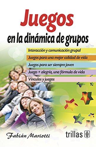Juegos Dinamicos (Juegos en la dinámica de grupos / Games in group dynamics)