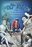 Griechische Heldensagen (Percy Jackson erzählt)
