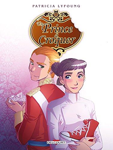 Un prince à croquer T4 - Dessert