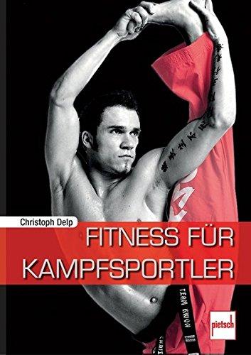 Preisvergleich Produktbild Fitness für Kampfsportler