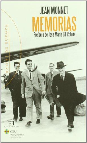 Memorias: Prefacio de José María Gil-Robles (Raíces de Europa)