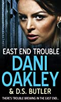 East End Trouble (English Edition)