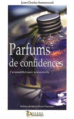Parfums de confidences