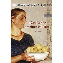 Das Leben Meiner Mutter (German Edition)