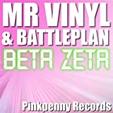 Beta Zeta (Mr Vinyl's White Label Mix)