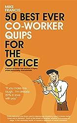 50 Best Ever Co-Worker Quips