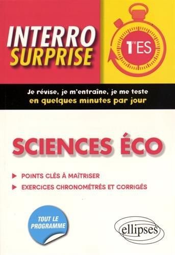 Interro Surprise Sciences co 1re ES Tout le Programme