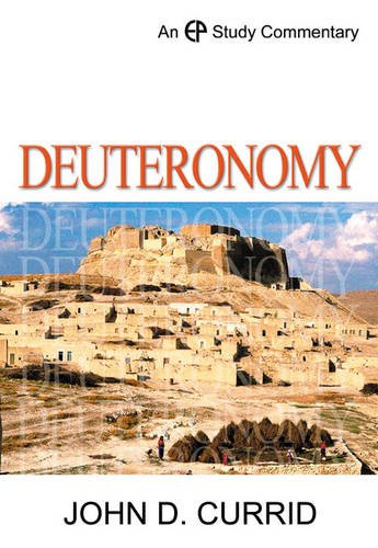 Deuteronomy Ep Study Commentary (Ep Study Commentaries)