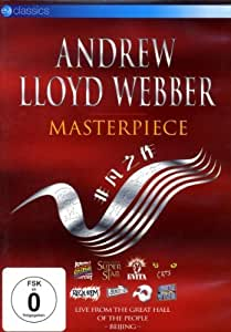 Andrew Lloyd Webber - Masterpiece... Live From The Great Hall Of People - Beijing