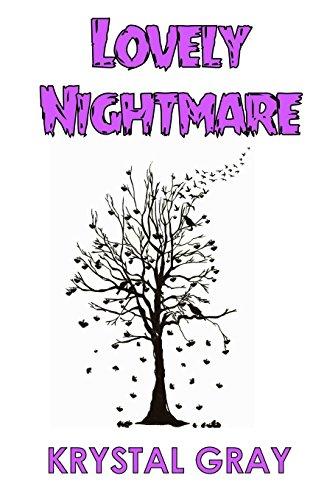 Lovely Nightmare por Krystal Gray