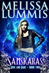 Samskaras (Love and Light Series Book 2)
