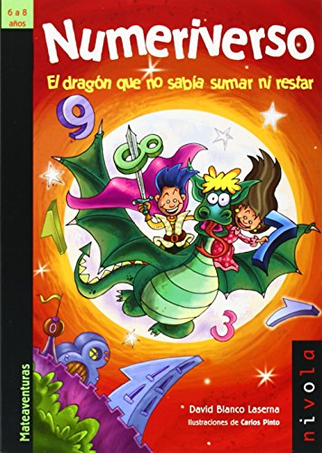 Numeriverso. El dragón que no sabía sumar ni restar (Junior) por David Blanco Laserna