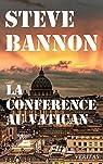 La conférence au Vatican par Bannon