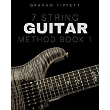 7 String Guitar Method: Book 1