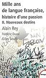 mille ans de langue fran?aise tome 2 nouveaux destins 2